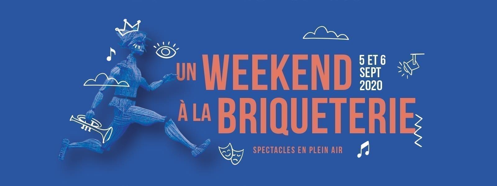 Festival un week-end à La Briqueterie